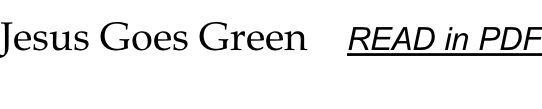 Jesus Goes Green    READ in PDF